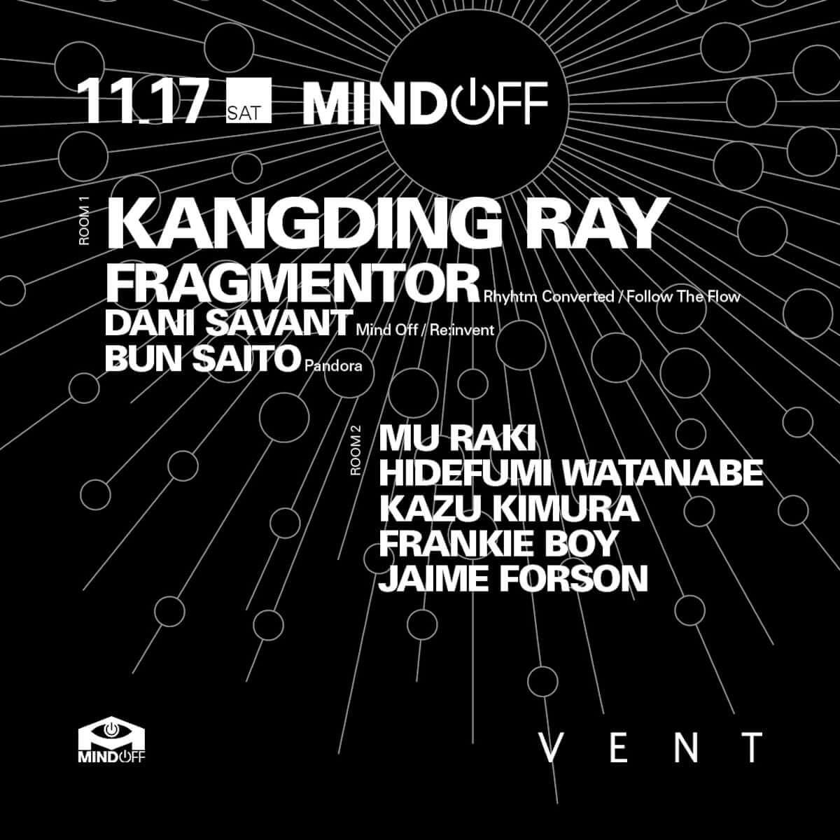 エクスペリメンタル×モダン・テクノ・アーティストのKangding RayがVENTで開催の「Mind Off」に登場 music181116-vent-kangding-ray-1-1200x1200