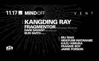 Kangding Ray at Mind Off
