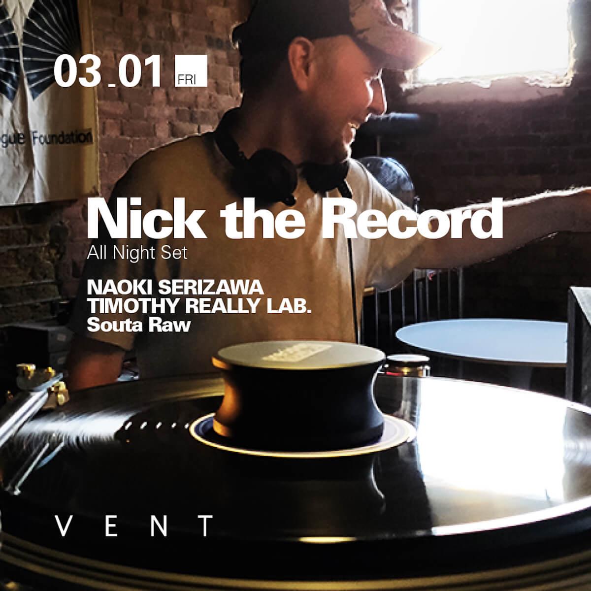 祝来日25周年!Nick the RecordがVENTで珠玉のオールナイトセットを披露! Nick-the-Record-1