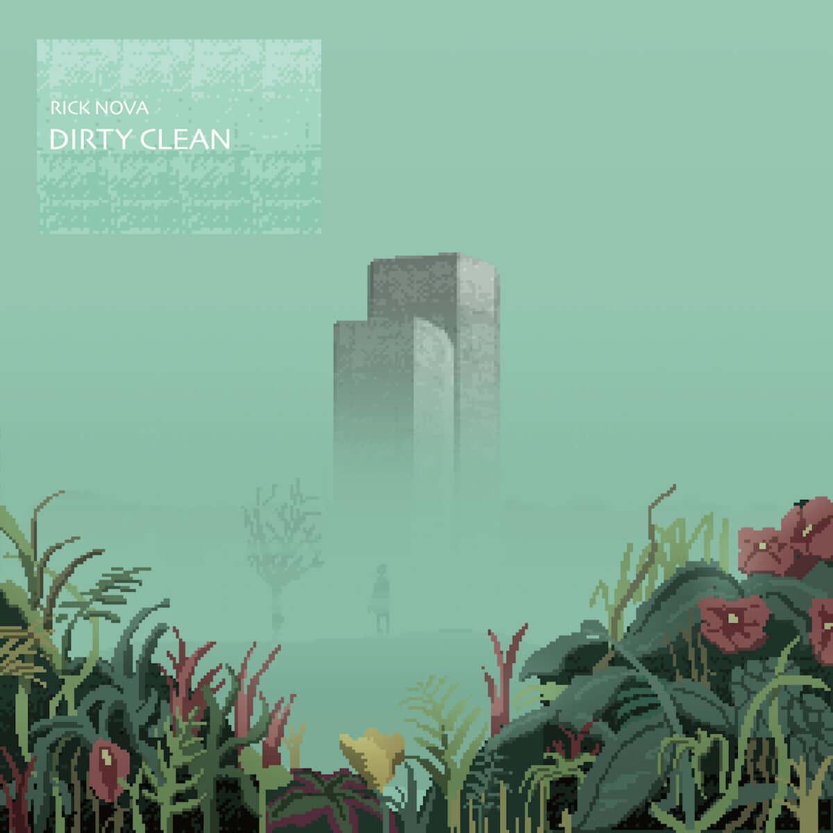 RICK NOVAによる新作EP『DIRTY CLEAN』が本日リリース music190130-rick-nova-1-1200x1200