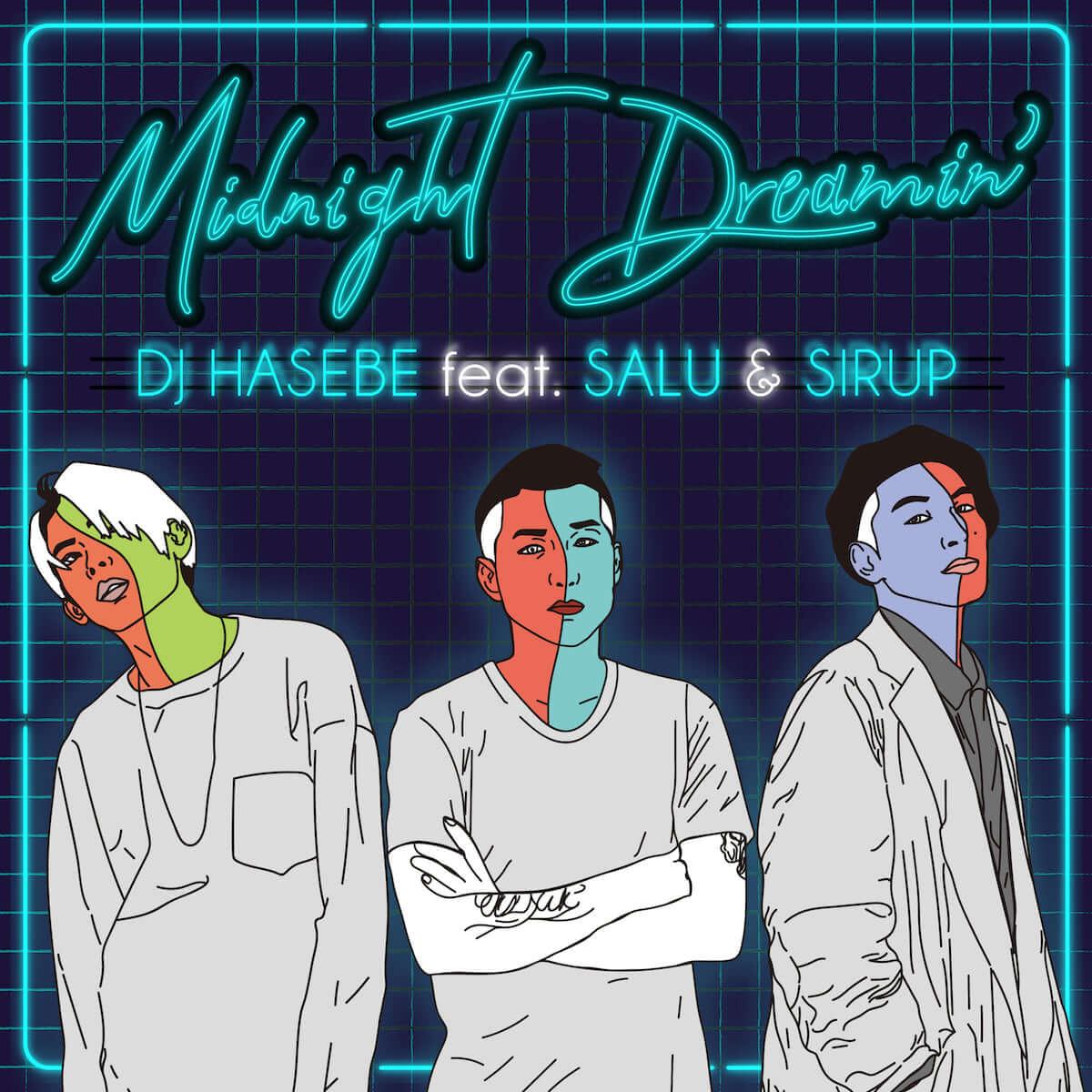 DJ HASEBE、SALUとSIRUPを迎えた新曲「Midnight Dreamin'」のMVが公開に|ディレクターはDJ KRO music190226-dj-hasebe-4-1200x1200