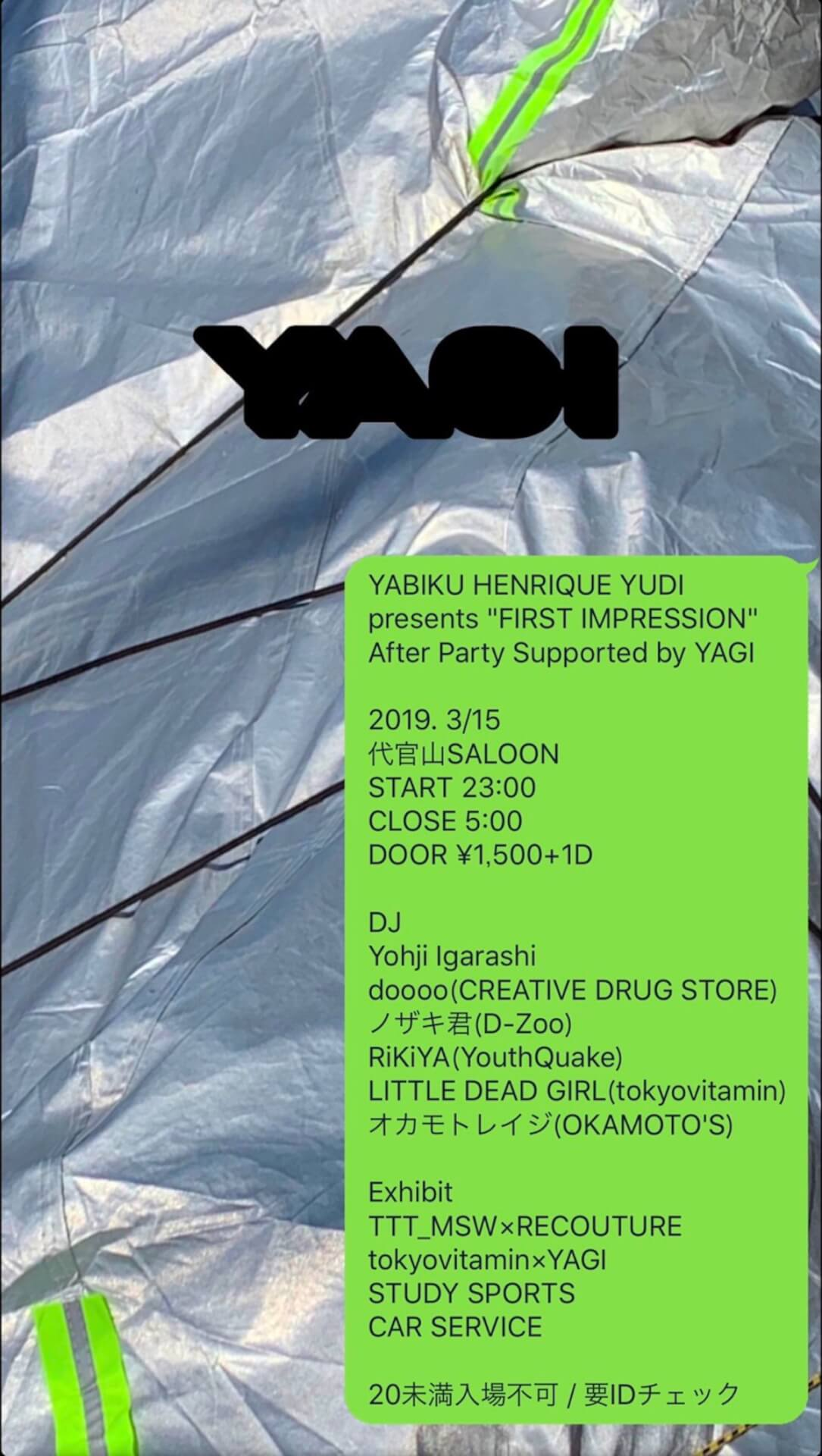 "YABIKU HENRIQUE YUDI presents ""FIRST IMPRESSION"" After Party Supported by YAGI"