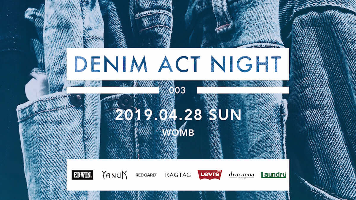 <DENIM ACT NIGHT>第3弾が渋谷WOMBで開催決定!eill、The Wisely Brothersが出演 music190401_denimactnight_3-1200x675