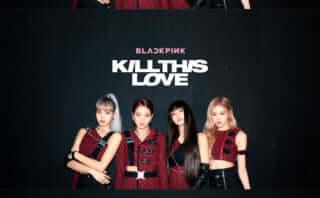 BLACKPINKが快挙!MV「Kill This Love」がYouTube史上最短で1億回再生突破!