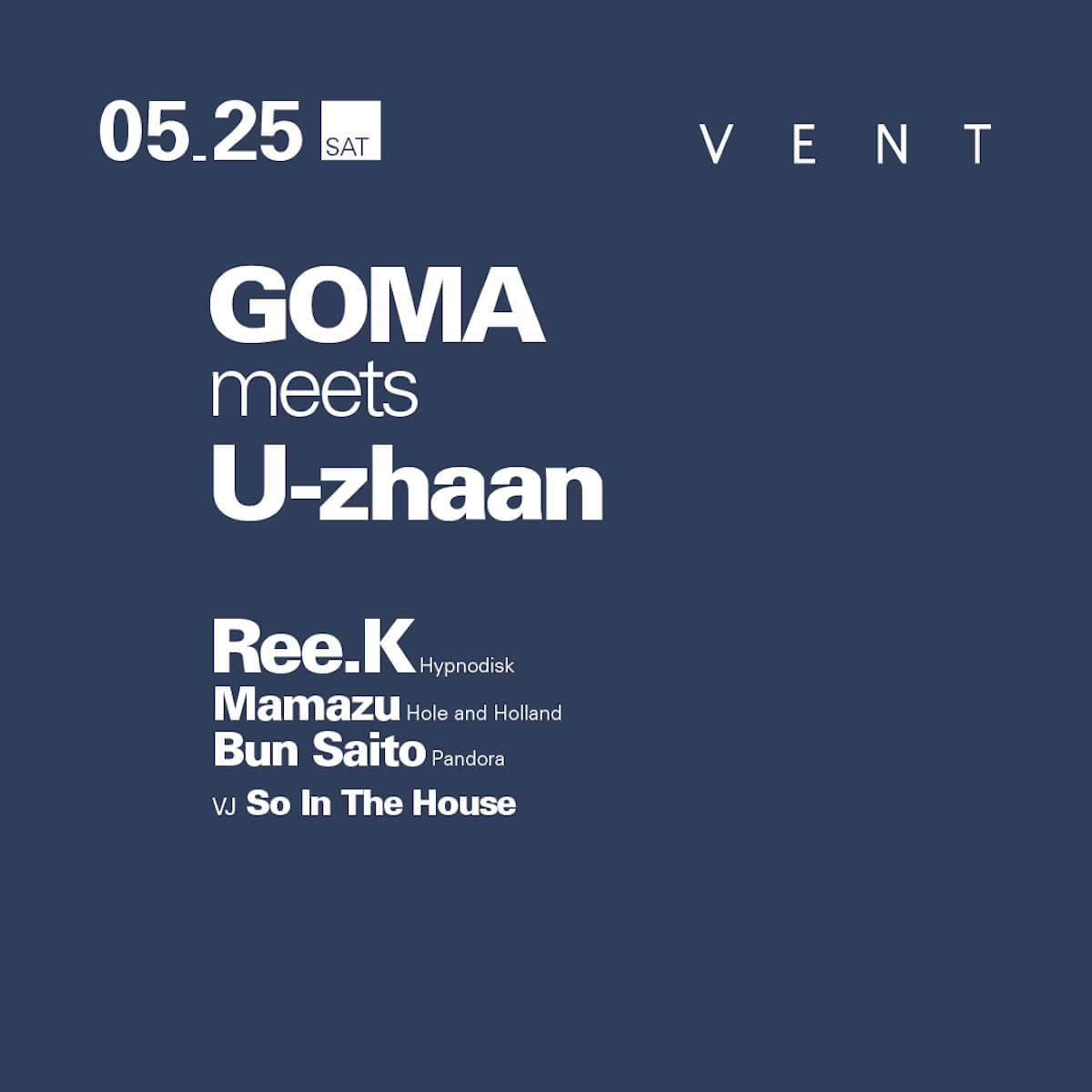 VENTとしては初の試み!GOMA meets U-zhaanがVENTに登場 music190514-goma-meets-u-zhaan-vent-3