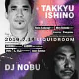 TAKKYU ISHINO × DJ NOBU