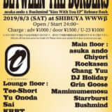 "Seminishukei presents Between The Boarders ~ asuka ando x Bushmind ""Kiss With You EP"" Release Bash ~"