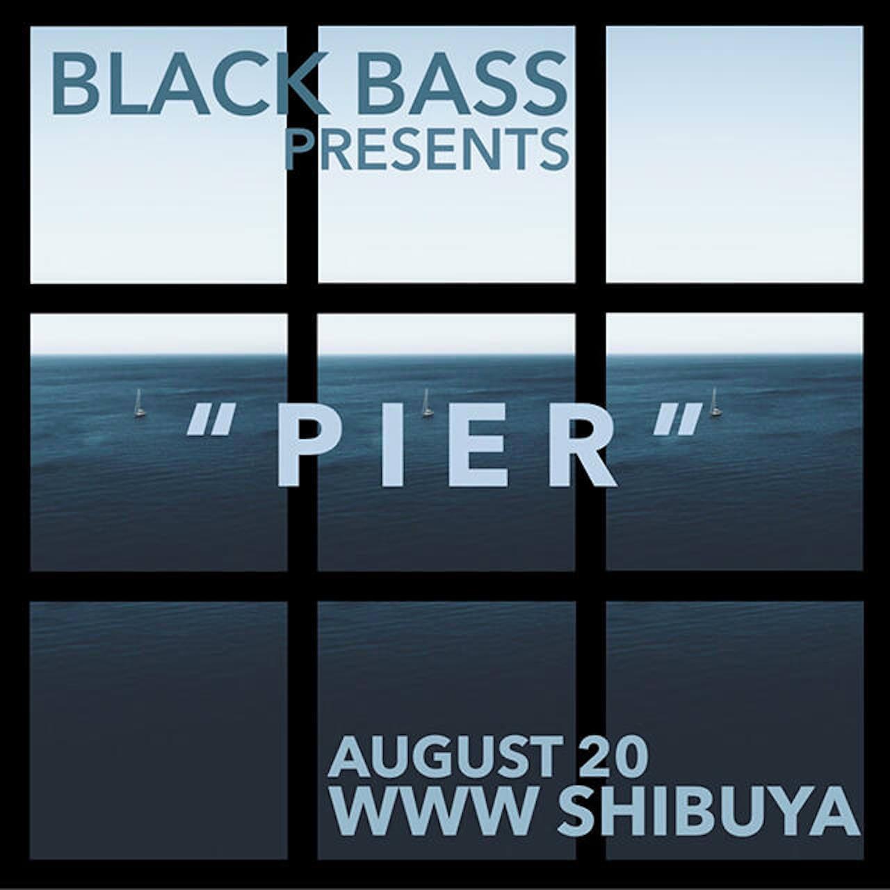 次世代アートコレクティヴ、BLACK BASSがプロデュースするイベント、<PIER>がWWWにて開催 music190816-blackbass