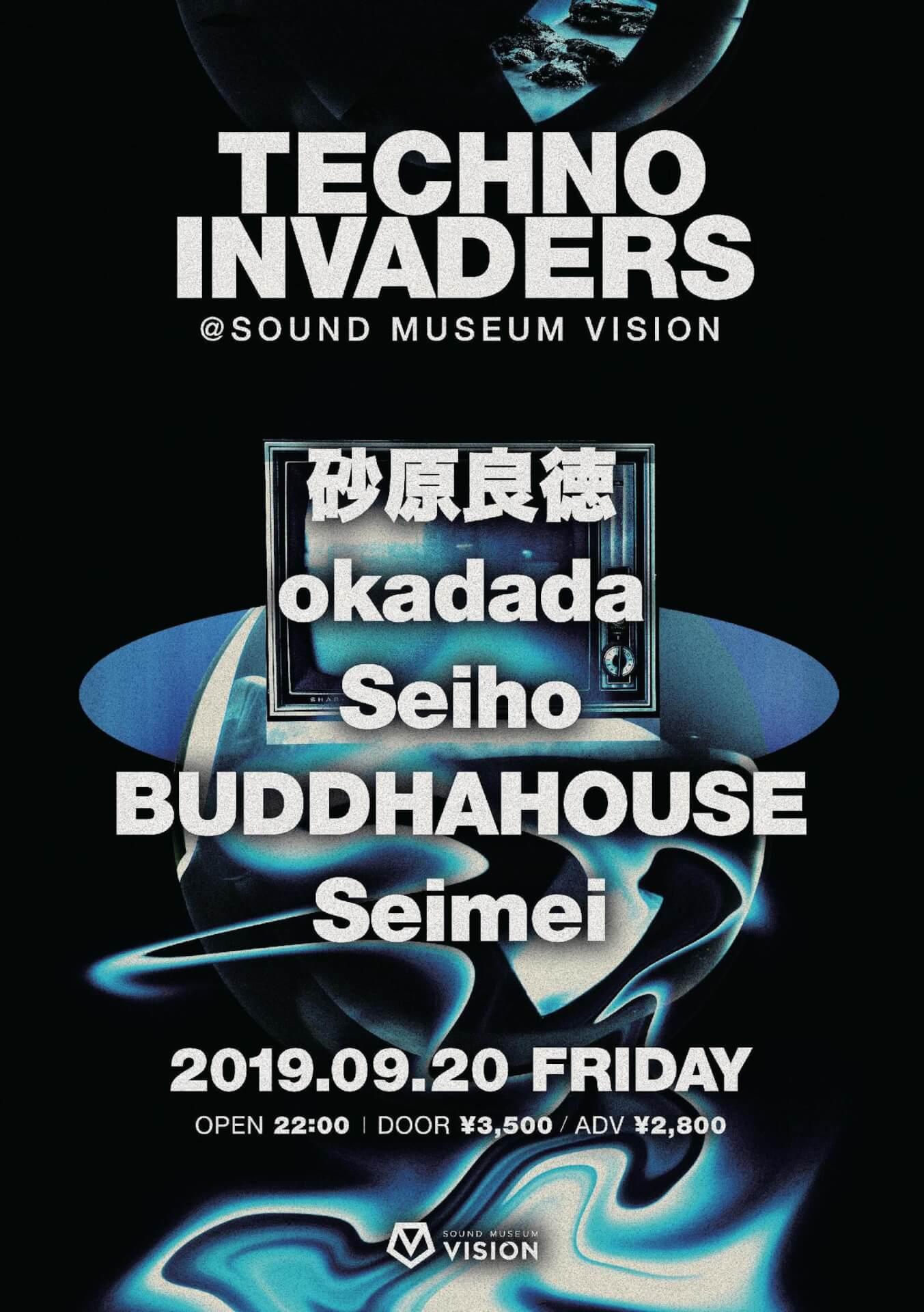 VISIONの恒例テクノイベント<TECHNO INVADERS>に砂原良徳、okadada、Seihoが登場! music190920_vision_technoinvader_1