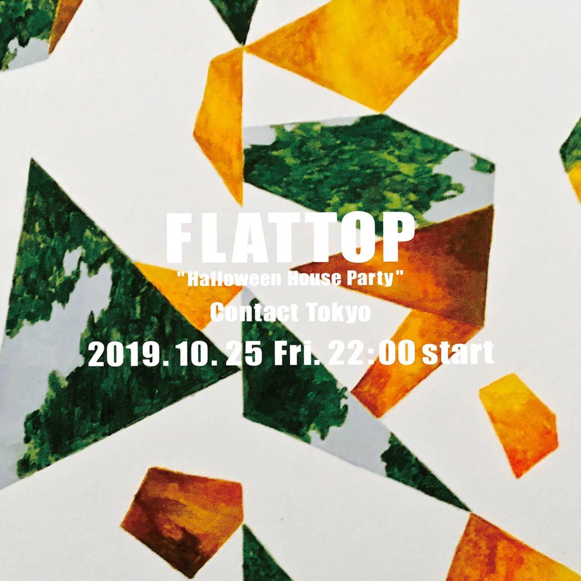 FLATTOPがハロウィン・ハウス・パーティーを開催 Shanti Celeste、Josey Rebelleを招聘、CHANGSIE、Mayurashka、CYKらが登場 music191024-flattop-2