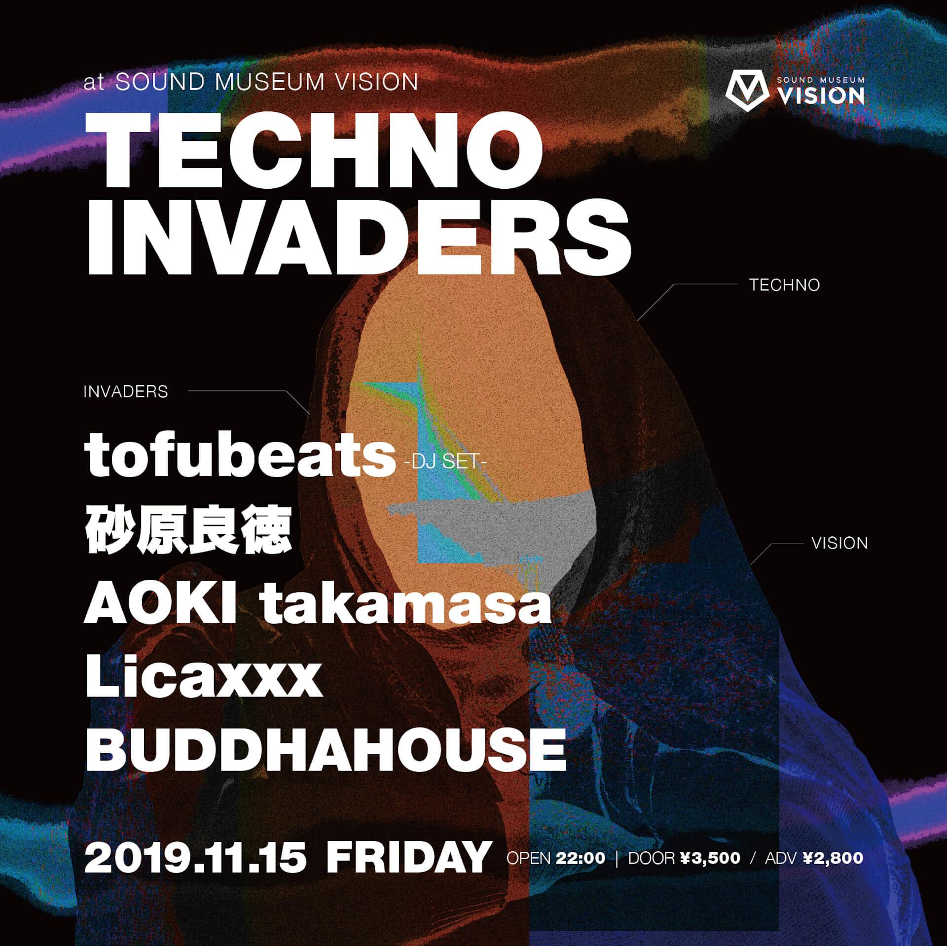 渋谷VISIONでおなじみの実験的なテクノパーティー<TECHNO INVADERS>が今月も|tofubeats、AOKI takamasaが登場 music_191107_technoinvaders_6