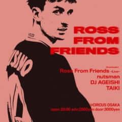 ROSS FROM FRIENDS JAPAN TOUR 2019