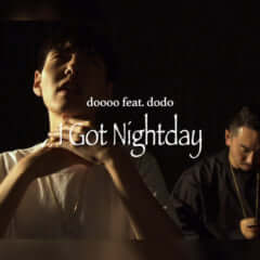 doooo feat. dodo - I Got Nightday