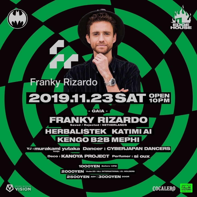 名門ハウスレーベル〈Defected〉からもリリースを重ねるDJ・Franky Rizardoが渋谷VISION<EDGE HOUSE>に初登場 music191120_edgehouse37_01-1440x1440