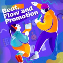 Beat, Flow and Promotion