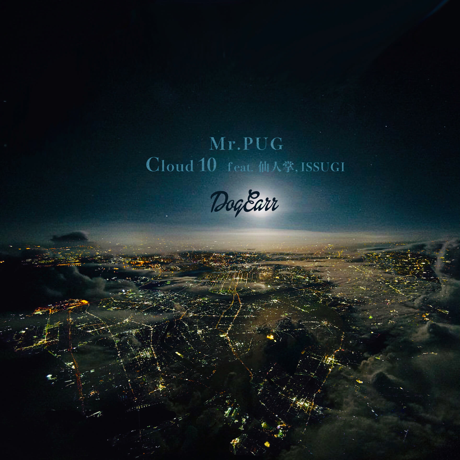 Mr.PUG、仙人掌とISSUGIを客演に迎えた新曲「Cloud10」をリリース|ビートはDJ GQ music200421-mrpug