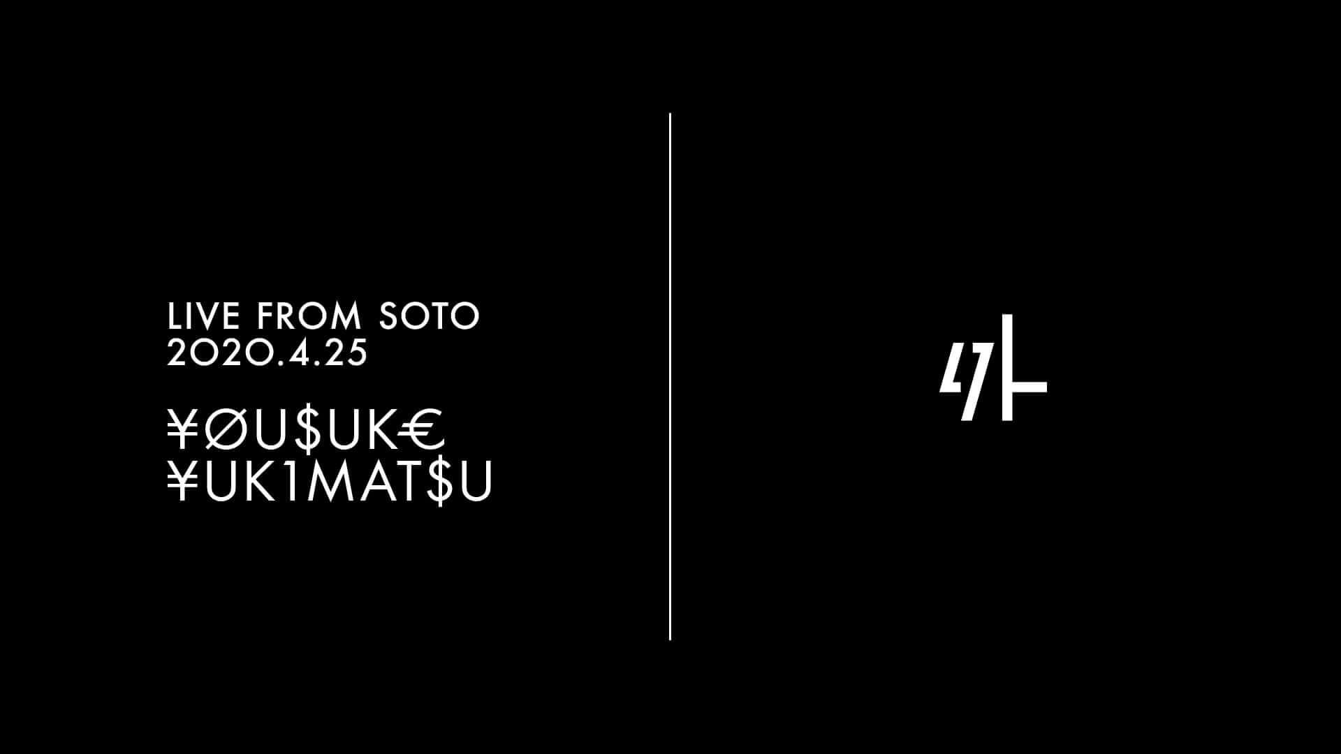 ¥ØU$UK€ ¥UK1MAT$Uの3時間DJセットが京都のライブハウス「外」から生配信決定! music200422_soto_kyoto_1-1920x1080