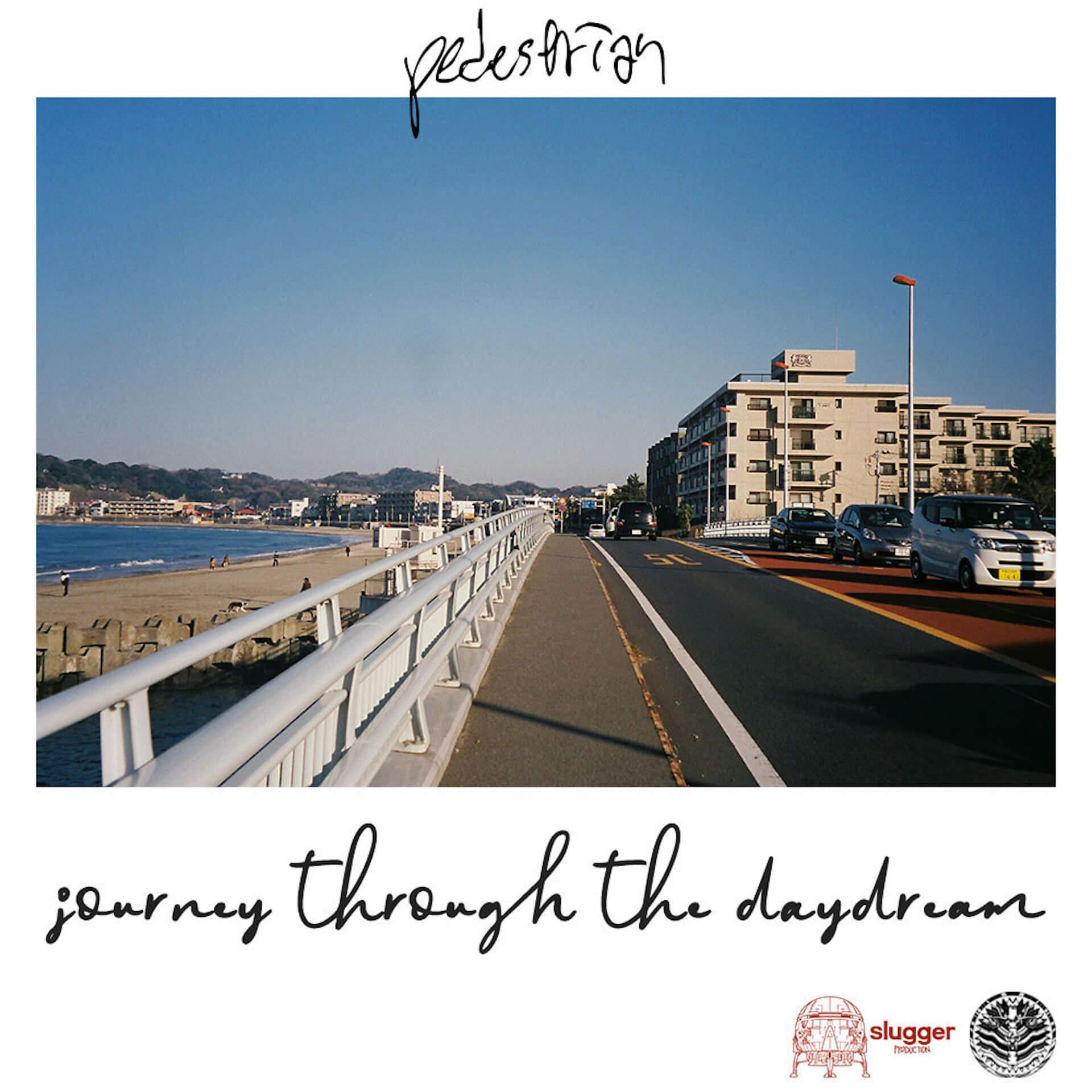 リベラル a.k.a 岩間俊樹、maco marets、Eminataらのコラボレーターpedestrianが15曲入りの『Journey thought the daydream』をフリーで公開 music200426-pedestrian-2