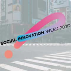SOCIAL INNOVATION WEEK SHIBUYA 2020