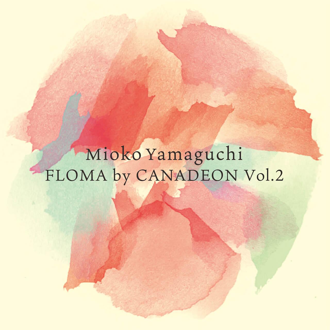 山口美央子による「CANADEON PW」のシリーズ企画「FLOMA by CANADEON」第2弾が配信開始! music200428-yamaguchimoioko-canadeon