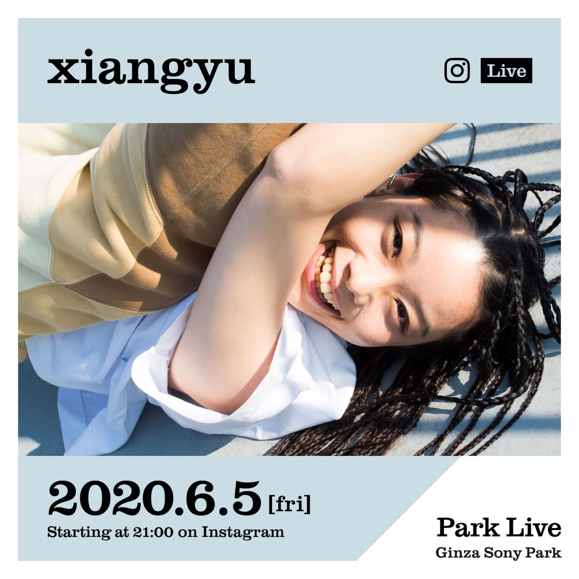 Ginza Sony Park<Park Live>配信ライブにxiangyuが登場!配信当日2nd EP『きき』もリリース music200602_parklive_01-1920x1920