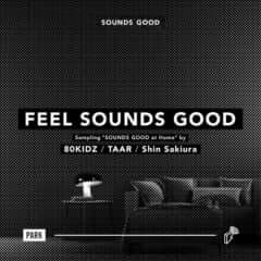 FEEL SOUNDS GOOD