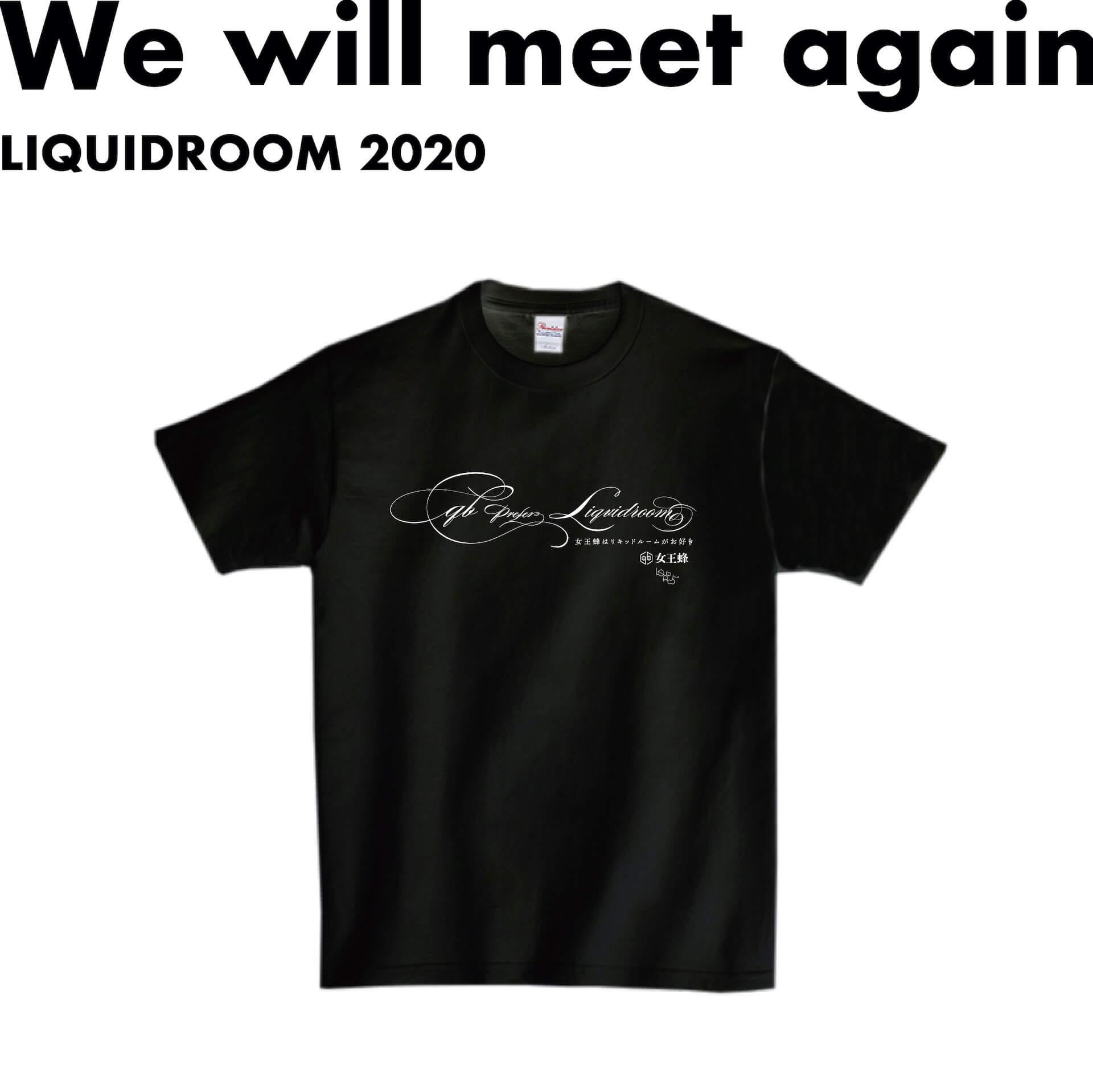女王蜂はリキッドルームがお好き──LIQUIDROOMのコラボTプロジェクト〈We will meet again〉より新作発表 music200623-liquidroom-ziyoou-vachi-1
