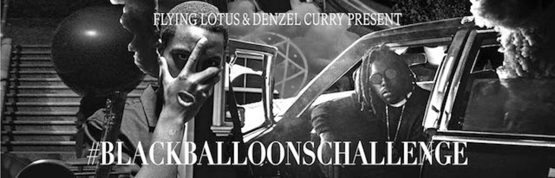 Flying LotusとDenzel Curryがオリジナルラップ募集企画「#BLACKBALLOONSCHALLENGE」を始動|優秀作品にはプレゼントも music200630_flyinglotus_5-1920x618