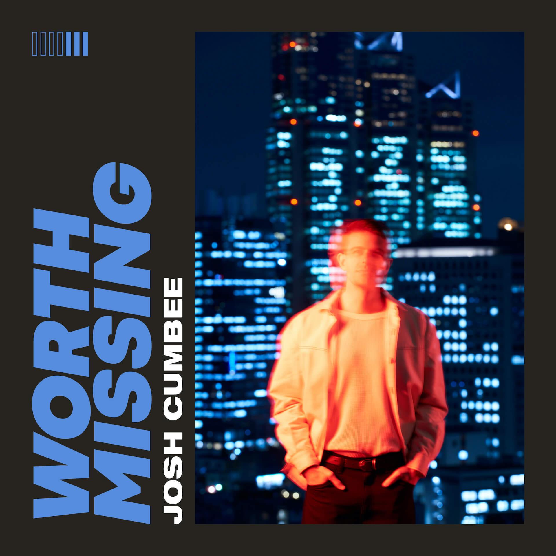 """世界的ヒットメーカーJosh Cumbeeが3rdシングル""""Worth Missing""""を配信中!丸山雄大監督のMVも公開 music200707_josh_cumbee_01"""