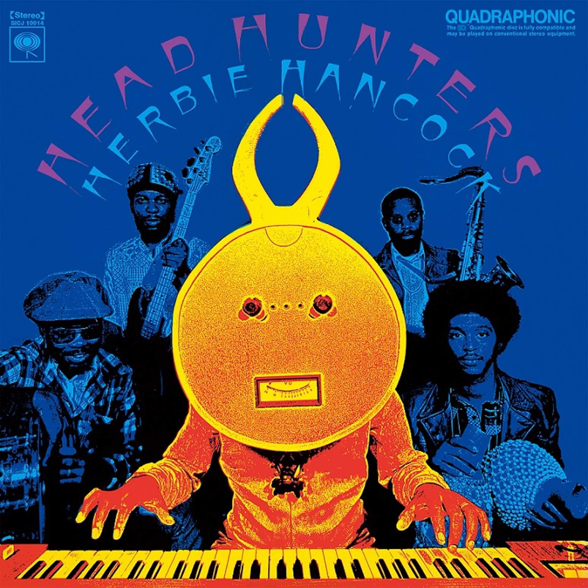 Thundercatの作品にも参加したHerbie Hancockの超名盤『ヘッド・ハンターズ』がSA-CDマルチハイブリッド盤でリリース決定! music200721_herbiehancock_1