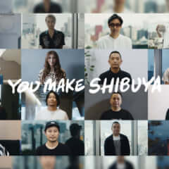 YOU MAKE SHIBUYA