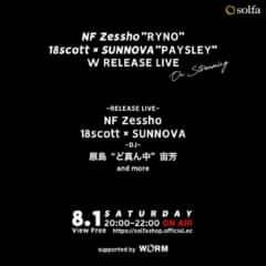 """NF Zessho """"RYNO"""" 18scott × SUNNOVA """"PAYSLEY""""  W RELEASE LIVE"""