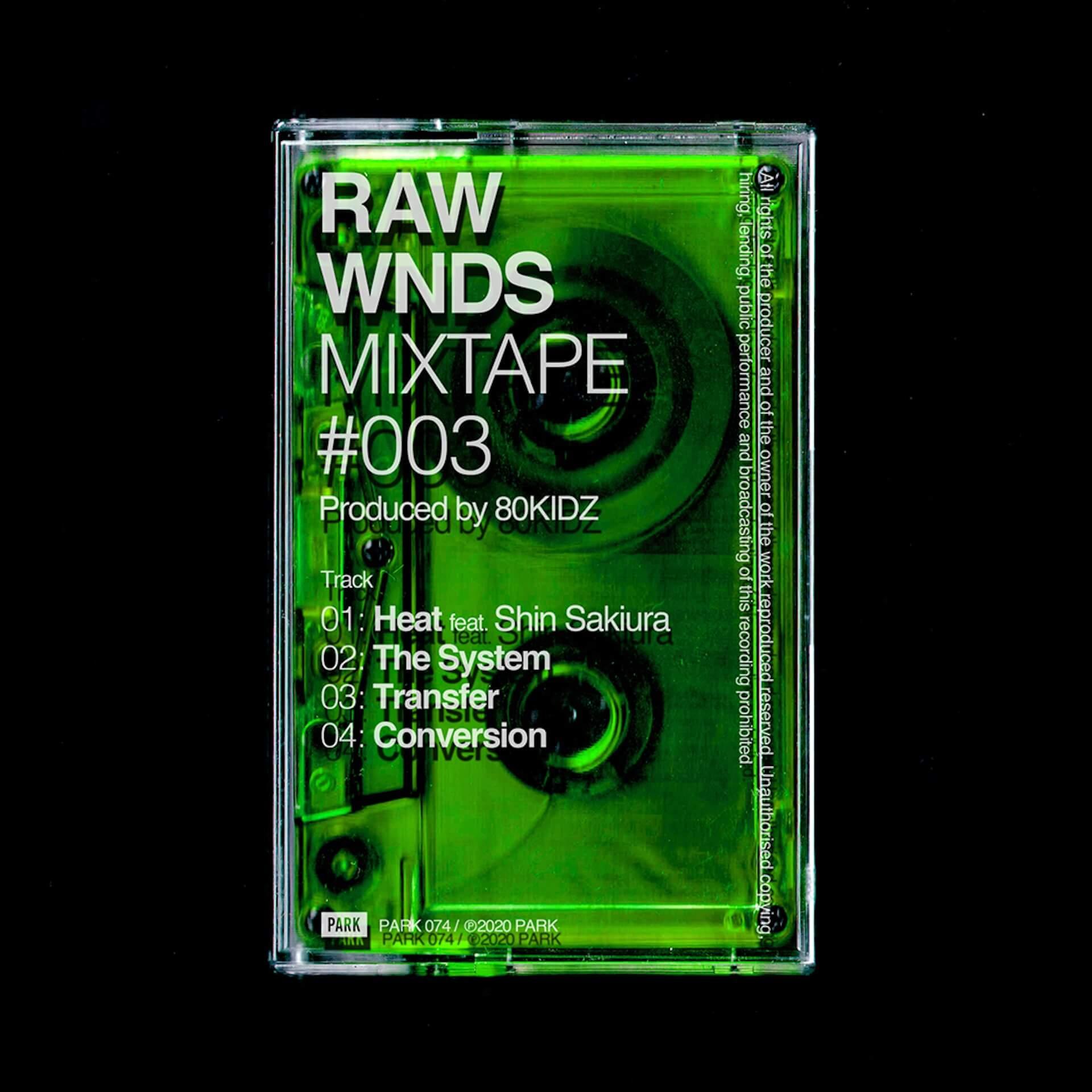 80KIDZがShin Sakiuraとの共作も収録の新作EP『RAW WNDS MIXTAPE #003』を配信&数量限定カセットテープでリリース! music200814_80kidz_01