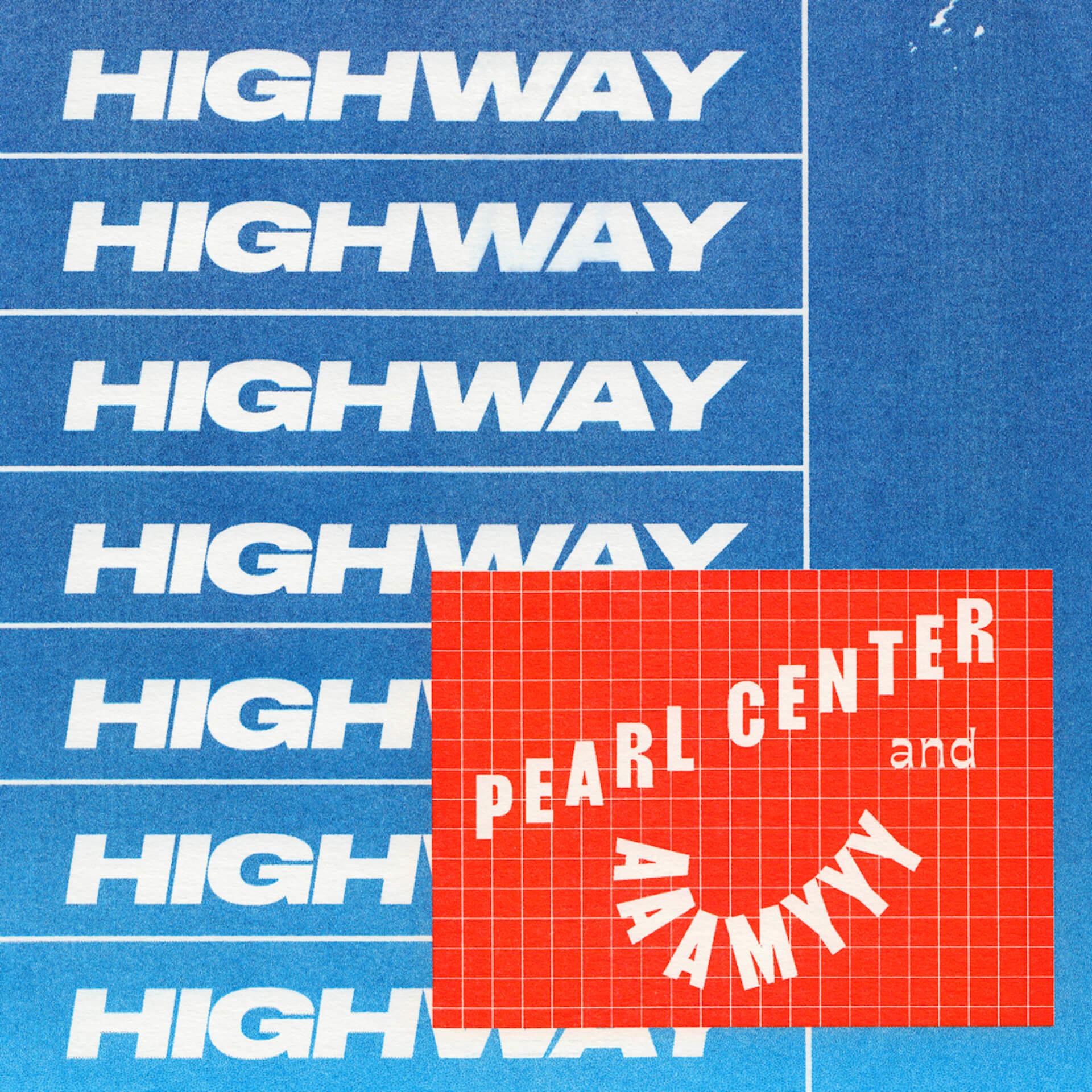 "PEARL CENTERとAAAMYYYのコラボ曲""HIGHWAY""が本日リリース!同時にリリックビデオも公開 music20200729_pearlcenteraaamyyy_1"