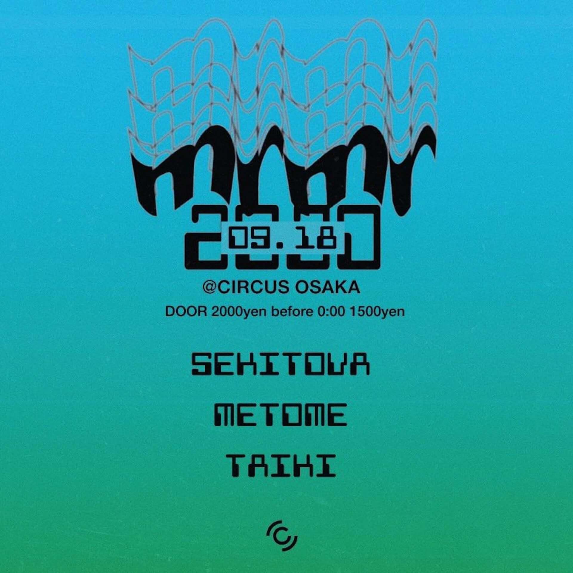 Sekitovaのレジデントパーティー<mrmr>にokadada、Metomeらが出演!CIRCUS TOKYO、CIRCUS OSAKAの公演詳細が解禁 music200908_sekitova-mrmr_3-1920x1920