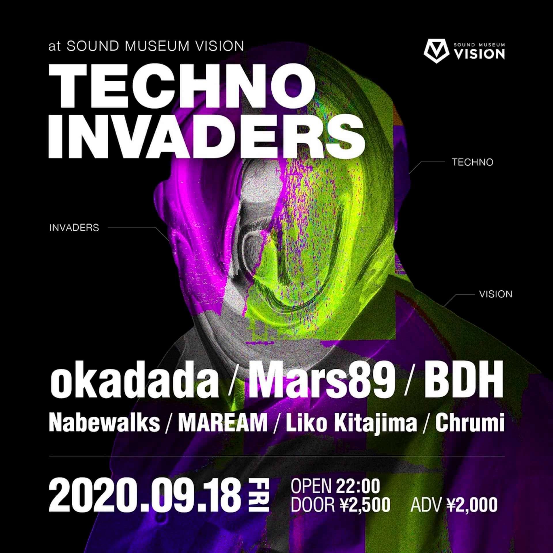 実験的テクノパーティ<TECHNO INVADERS>にokadada、Mars89、BDHらが出演決定!渋谷VISIONにて今週末開催 music200911_techno-invaders_2-1920x1920