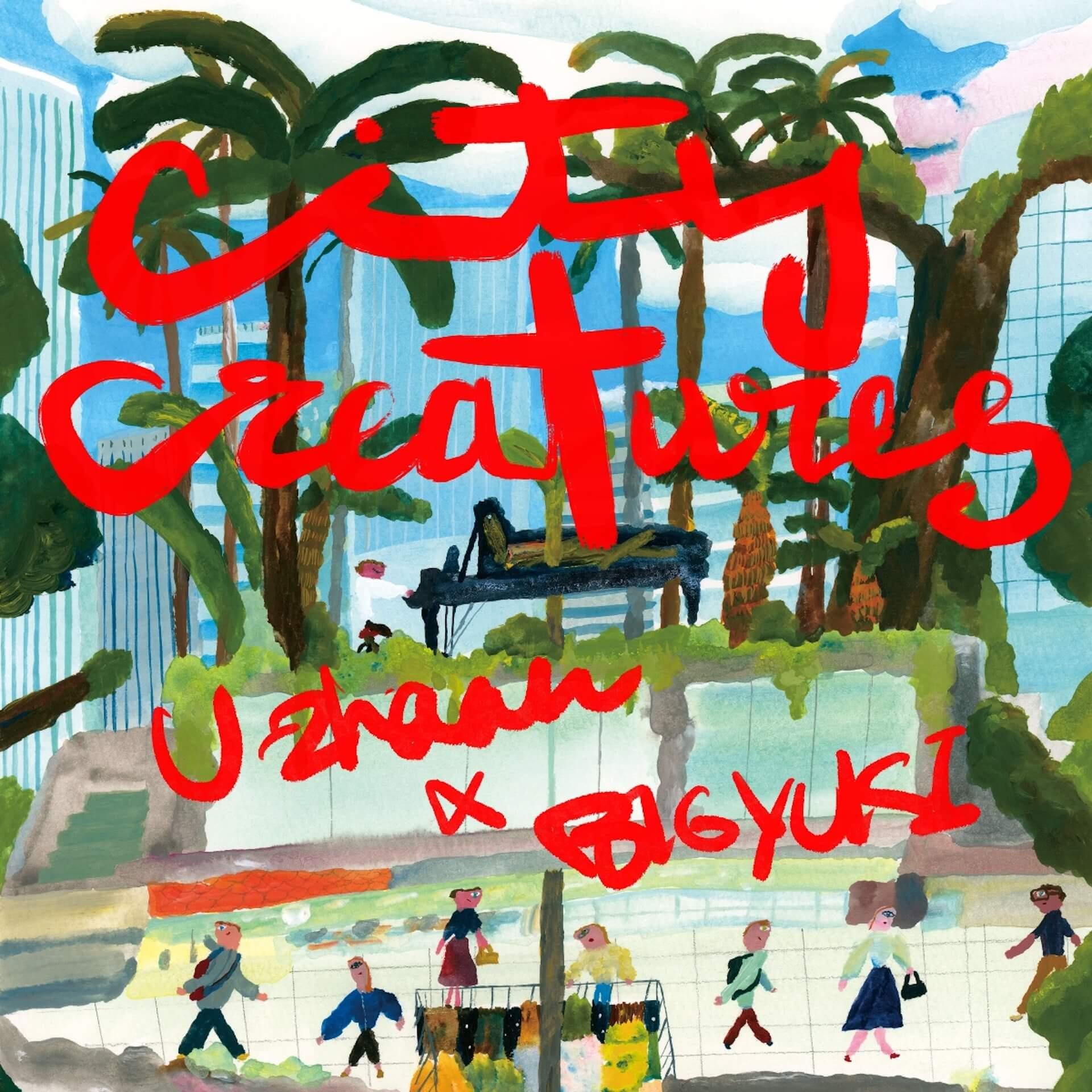 "U-zhaanとBIGYUKIの異色タッグが実現!コラボ曲""City Creatures""が本日リリース&MV公開 music200923_uzhaan_bigyuki_1"