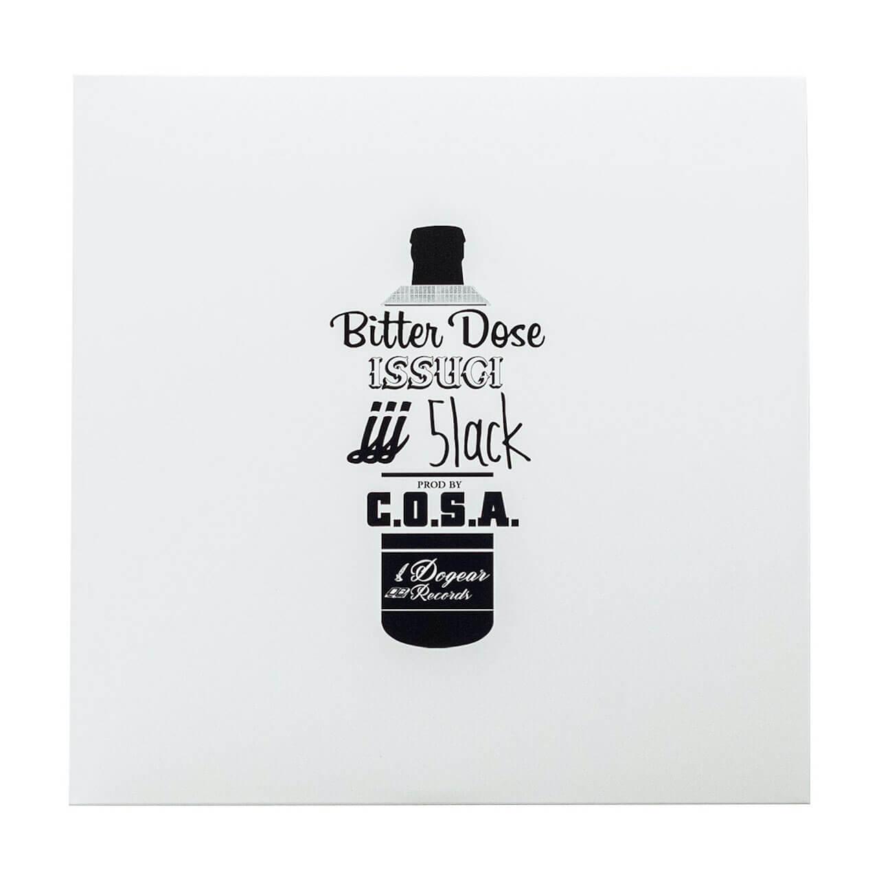 ISSUGI、JJJ、5lackによるシングル「Bitter Dose」prod C.O.S.A.が7インチでリリース music201023-issugi-jjj-5lack-cosa-1