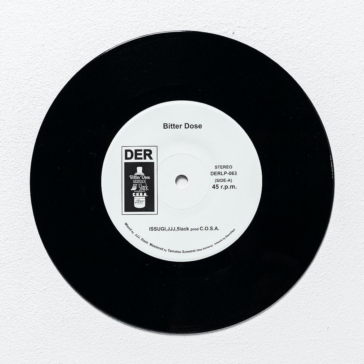 ISSUGI、JJJ、5lackによるシングル「Bitter Dose」prod C.O.S.A.が7インチでリリース music201023-issugi-jjj-5lack-cosa-2