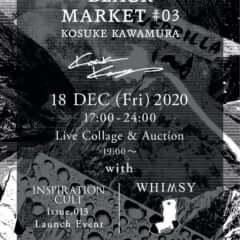 KOSUKE KAWAMURA black market #3
