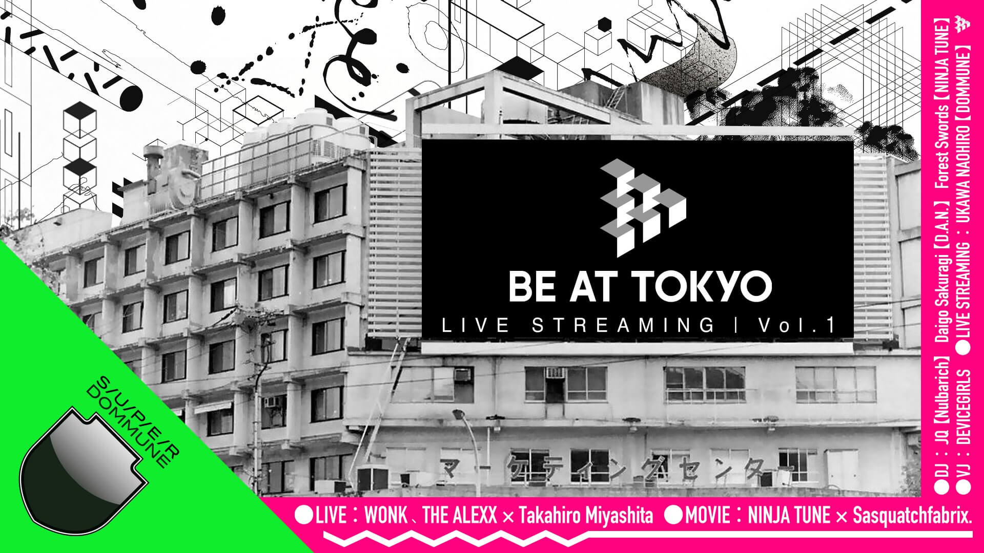 Forest Swords × Sasquatchfabrix.、WONK、THE ALEXXらが登場。BE AT TOKYO LIVE STREAMING Vol.1がDOMMUNEより配信決定 music201224-be-at-tokyo-0