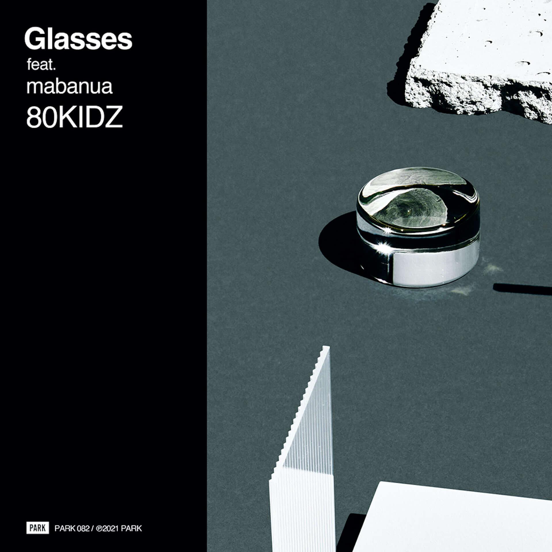 "80KIDZがmabanuaを迎えた新曲""Glasses feat. mabanua""をリリース!作詞担当はHiro-a-key music210113_80kidz_1-1920x1920"