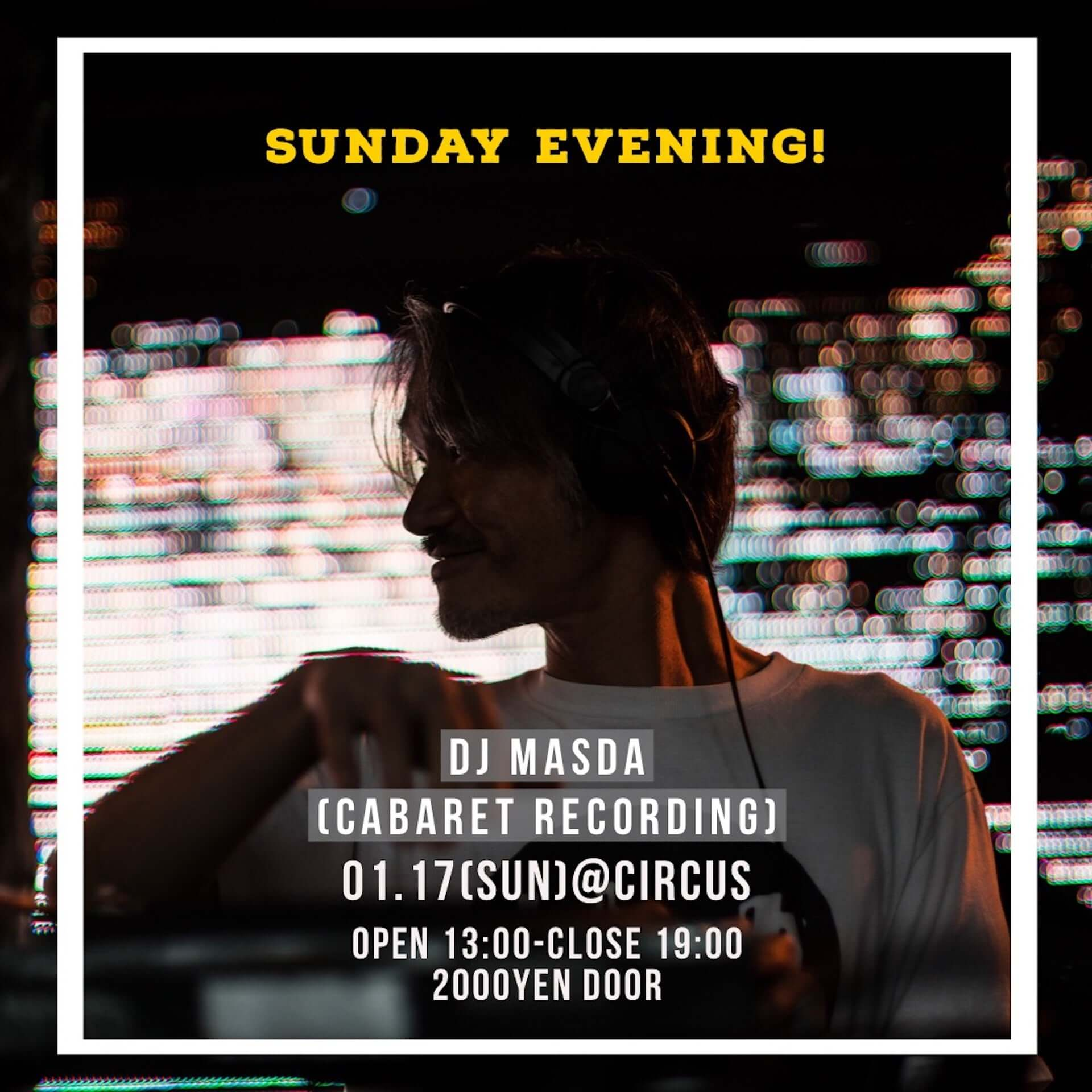 dj masdaの6時間セット・ワンマン公演がCIRCUS OSAKAにて開催決定!デイタイムで実施&フード出店はtamutamucafe music210113_dj-masda_2-1920x1920