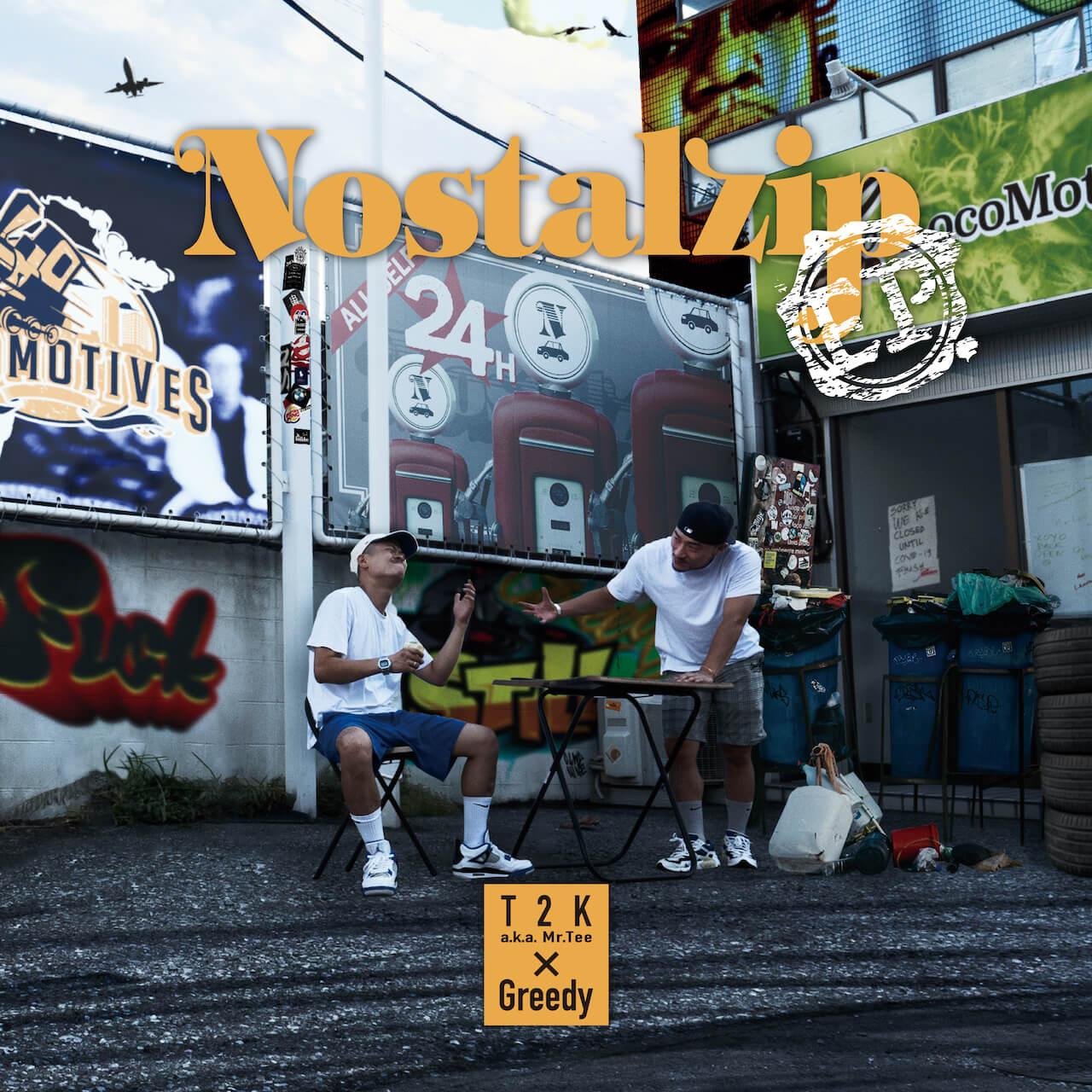T2K a.k.a. Mr.TeeとGreedyによるタッグEP『Nostalzip』が本日リリース music210120-tsk-greedy-2
