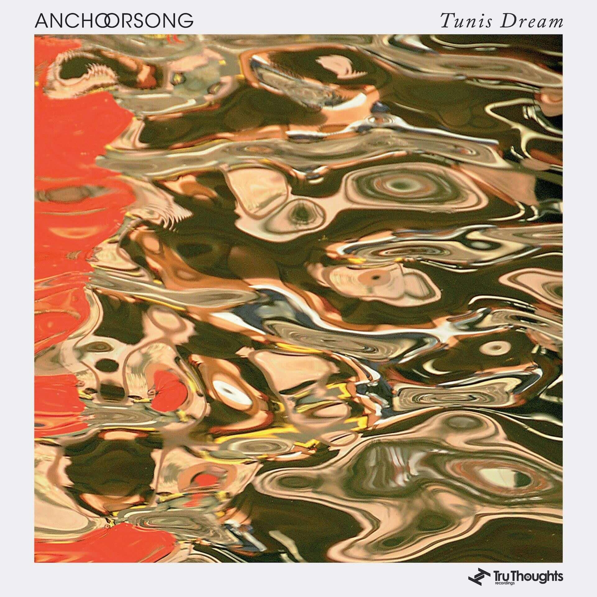 """Anchorsongの新曲""""Tunis Dream""""が名門〈Tru Thoughts〉からリリース!「自分の頭の中にしか存在しない漠然とした風景」を表現 music210210_anchorsong_2-1920x1920"""