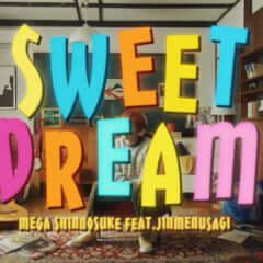 Sweet Dream feat. Jinmenusagi