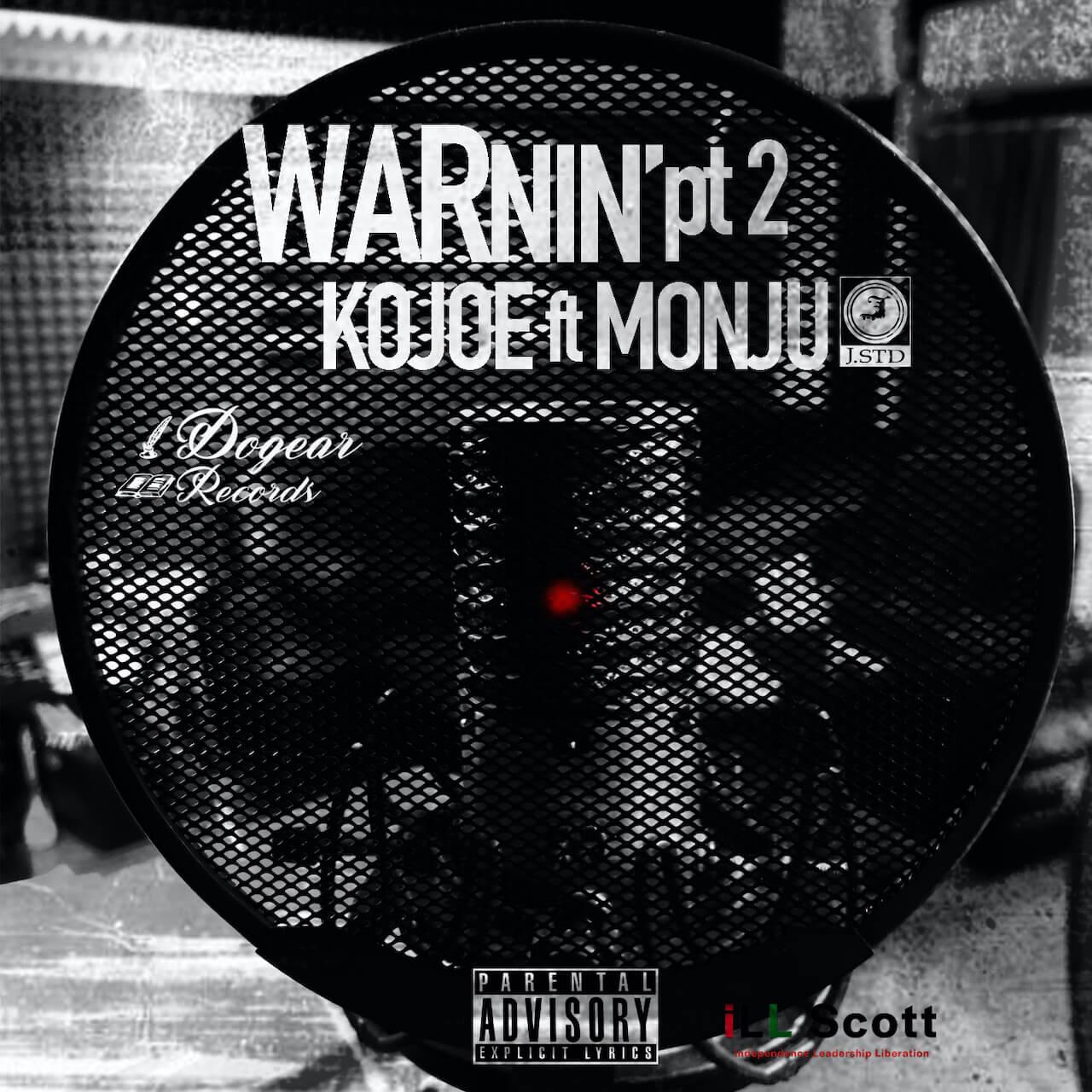 MONJUとKOJOEが手を組んだ強力なシングル「WARnin' Pt.2」がリリース music210222-monju-kojoe