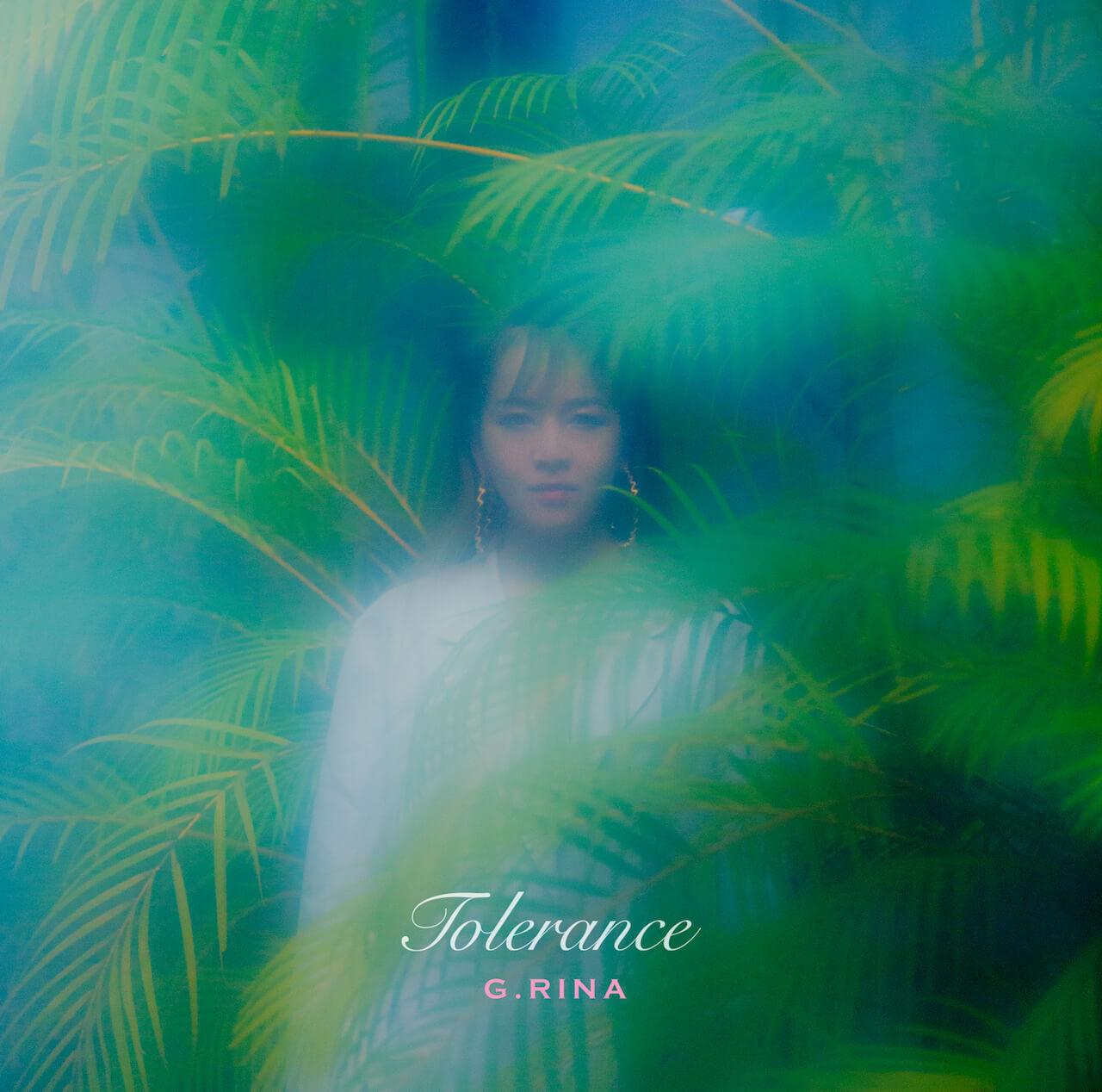 "G.RINA、4年ぶりとなる新作AL『Tolerance』をリリース 収録曲""魅力""MVを本人がエディットした映像が公開に music210624-grina"
