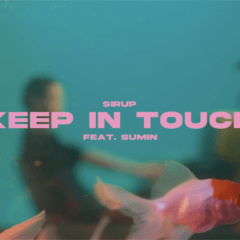 Keep In Touch feat.SUMIN