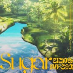 """""""Sugar feat. 瑛人&Yo-Sea"""